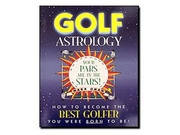 Golf Astrology: How To Become The Best Golfer You Were Born To Be! (paperback)