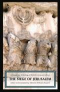 The Siege Of Jerusalem: A Broadview Anthology Of British Literature Edition
