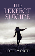 The Perfect Suicide
