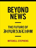 For a century and a half, journalists made a good business out of selling the latest news or selling ads next to that news