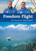 Freedom Flight is the story of two ordinary men on an extraordinary adventure
