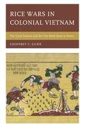 Rice Wars In Colonial Vietnam