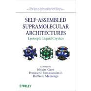 Self-assembled Supramolecular Architectures : Lyotropic Liquid Crystals