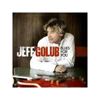 Jeff Golub - Blues for You (Music CD)