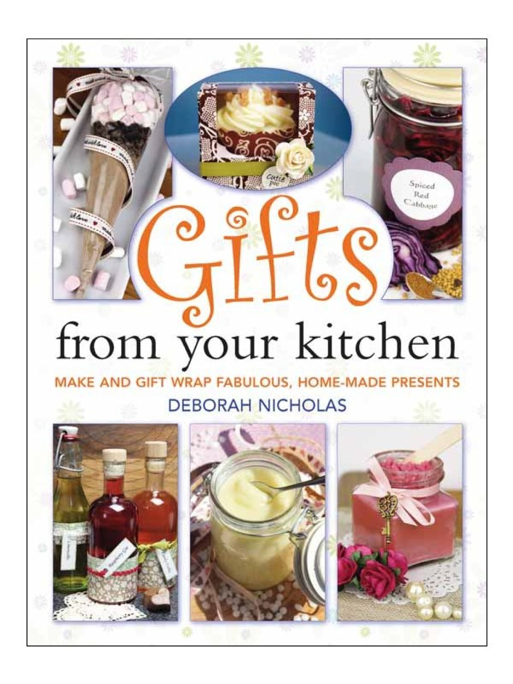 Gifts From Your Kitchen (ebook)