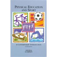 Physical Education : A Contemporary Approach