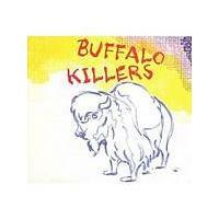 Buffalo Killers - Buffalo Killers (Music CD)