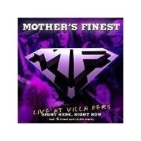 Mother's Finest - Live At Villa Berg (Right Here Right Now) (Music CD)