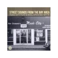 Various Artists - Street Sounds From The Bay Area (Music City Funk & Soul Grooves 1971-1975) (Music CD)