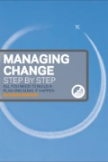 Change Management is not a single, coherent and agreed upon approach but rather an assortment of tools, techniques, methods and simple good intentions - all of which are simply and practically broken down by this book.The problems with change management is at all levels of management and many people have roles which require them to not only perform the traditional day-to-day tasks associated with being a manager, but also need to deliver ongoing change in their teams, departments or divisions