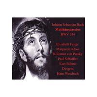 Johann Sebastian Bach - St Matthew Passion (Feuge/Klose/Pataky/Schoffler/Bohme)