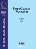 Single Chamber Processing