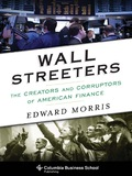 The factors that led to the 2008 financial collapse, the terms of America's postcrisis recovery, the forces expanding corporate and private wealth, and the growing influence of money in politicsmany of Wall Street's contemporary trends can be traced back to the work of fourteen critical figures who wrote, and occasionally broke, the rules of American finance