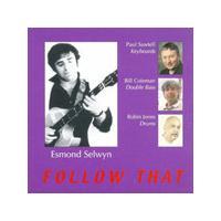 Esmond Selwyn - Follow That (Music CD)