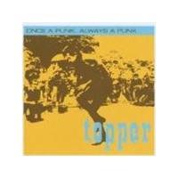 Topper - Once A Punk  Always A Punk (Music Cd)