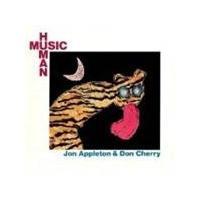 Jon Appleton & Don Cherry - Human Music (Music Cd)