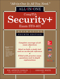 Get complete coverage of all objectives included on the latest release of the CompTIA Security  exam from this comprehensive resource