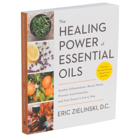 The Healing Power Of Essential Oils, Paperback Book