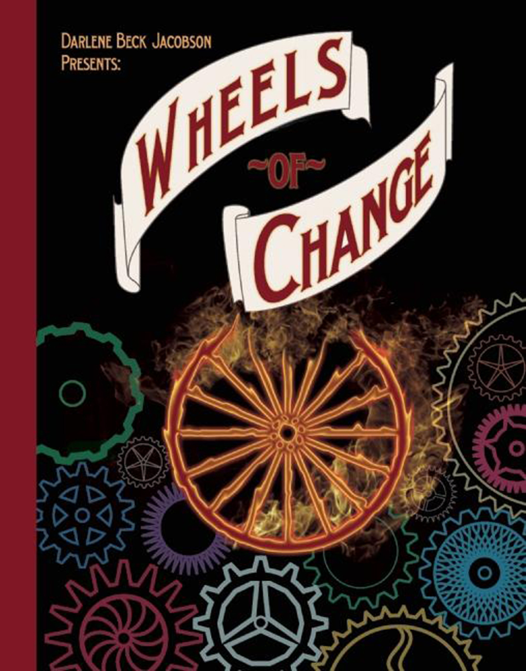 Wheels Of Change (ebook)