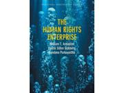 The Human Rights Enterprise Political Sociology