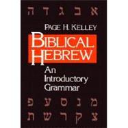 Biblical Hebrew : An Introductory Grammar