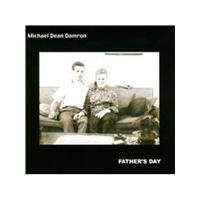 Michael Dean Damron - Father's Day (Music CD)