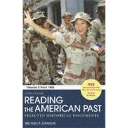 Reading the American Past: Volume II: From 1865 : Selected Historical Documents