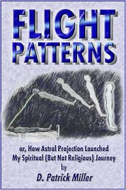 Flight Patterns or, How Astral Projection Launched My Spiritual (But Not Religious) Journey