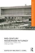 Mid-century Modernism In Turkey