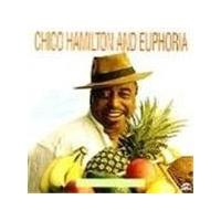 Chico Hamilton & Euphoria - My Panamanian Friend