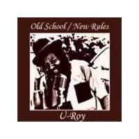 U-Roy - Old School New Rules