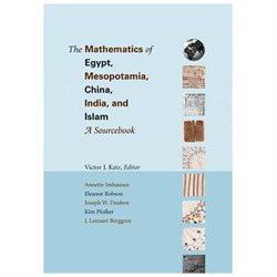 The Mathematics of Egypt, Mesopotamia, China, India and Islam