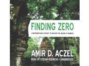 Finding Zero Unabridged