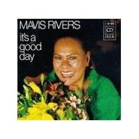 Mavis Rivers - It's A Good Day/Mavis Rivers [European Import]