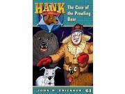 The Case Of The Prowling Bear Hank The Cowdog