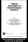 Topical Absorption Of Dermatological Products