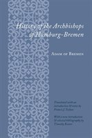 History Of The Archbishops Of Hamburg-bremen