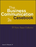 In a Business Communication course with a goal to help students understand actual business-world applications of theory, cases are a very effective tool for helping to achieve this understanding