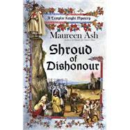 Shroud of Dishonour: A Templar Night Mystery