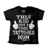 Kid's Cartel Ink This Kids has a Cool Tattooed Mom T-Shirt Black/White S (5-6)