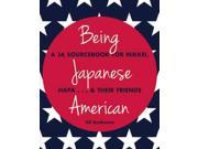 Being Japanese American 2 Binding: Paperback Publisher: Consortium Book Sales & Dist Publish Date: 2015/08/18 Language: ENGLISH Pages: 191 Dimensions: 9.25 x 7.75 x 0.50 Weight: 0.84 ISBN-13: 9781611720228