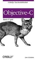 Knapp, übersichtlich und gut: Wer einen kompakten Überblick über die Strukturen und Syntaxelemente von Objective-C sucht, findet in dieser Kurzreferenz alle Features der Sprache zum schnellen Nachschlagen