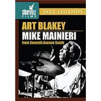 Jazz Legends - Art Blakey / Mike Mainieri - From Seventh Avenue South
