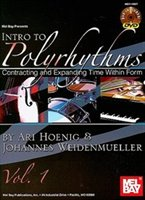 Intro To Polyrhythms  Book/dvd Set: Contracting And Expanding Time Within Form, Vol. 1