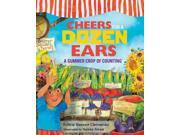 Cheers For A Dozen Ears: A Summer Crop Of Counting