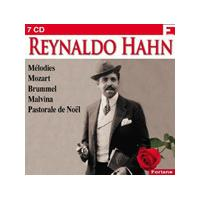 Reyhaldo Hahn: Melodies; Mozart; Brummel; Malvina; Pastorale de Noël (Music CD)