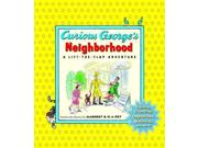 Curious George's Neighborhood Curious George Ltf Brdbk