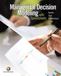 Managerial Decision Modeling with Spreadsheets, Second Canadian Edition