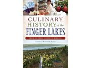 Culinary History Of The Finger Lakes American Palate