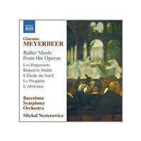 Giocomo Meyerbeer: Ballet Music from the Operas (Music CD)
